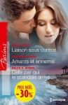Liaison sous contrat - Amants et ennemis - Celle par qui le scandale arrive:(promotion) (VMP) (French Edition) - Emilie Rose, Charlene Sands, Helen R. Myers