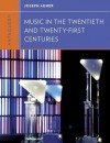 Anthology for Music in the Twentieth and Twenty-First Centuries (Western Music in Context: A Norton History) - Joseph Auner, Walter Frisch