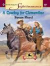 A Cowboy for Clementine - Susan Floyd