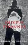 Oedipus Tyrannus - Sophocles, Peter Meineck, Paul Woodruff