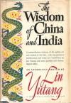 The Wisdom of China and India - Lin Yutang