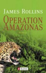 Operation Amazonas (Broschiert) - James Rollins, Norbert Stöbe