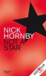 Not A Star - Nick Hornby