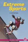 Extreme Sports - Louise Gikow