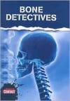 Bone Detectives - John Townsend