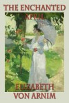 The Enchanted April - Elizabeth von Arnim