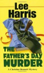 The Father's Day Murder - Lee Harris