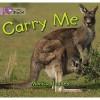 Carry Me: Band 00/Lilac (Collins Big Cat) - Monica Hughes