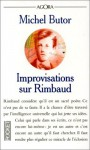 Improvisations sur Rimbaud: Essai (Agora) (French Edition) - Michel Butor