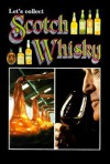 Let's Collect Scotch Whisky - Jarrold Publishing