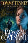 Hadassah Covenant, The - Tommy Tenney, Mark Andrew Olsen