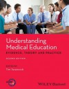 Understanding Medical Education: Evidence, Theory and Practice - Association for the Study of Medical Education