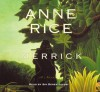 Merrick - Graeme Malcolm, Anne Rice