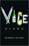 Vice Slang - Tom Dalzell, Terry Victor
