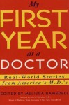My First Year as a Doctor - Sarah Collins