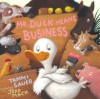 Mr. Duck Means Business - Tammi Sauer, Jeff Mack