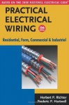 Practical Electrical Wiring: Residential, Farm, Commercial and Industrial: Based on the 2008 National Electrical Code - Herbert P. Richter, Frederic P. Hartwell