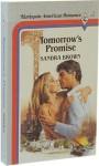 Tomorrow's Promise (Harlequin American Romance, #1) - Sandra Brown