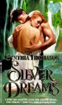 Silver Dreams - Cynthia Thomason