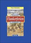 Flunkerferien - Nina Schindler