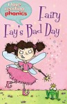 Fairy Fay's Bad Day - Deborah Chancellor