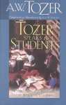 Tozer Speaks to Students - A.W. Tozer, Lyle W. Dorsett