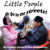 Little People Go to the Streets! - Freddie Power, Sharon Rowland