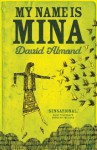 My Name is Mina - David Almond