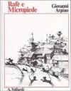 Rafè e Micropiede - Giovanni Arpino