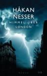 Himmel über London - Håkan Nesser, Christel Hildebrandt