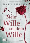 Mein Wille sei dein Wille (Klappenbroschur) - Mary Burton