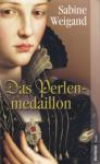 Das Perlen-medaillion - Sabine Weigand