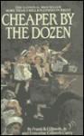 Cheaper by the Dozen - Frank B. Gilbreth Jr.