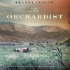 The Orchardist (Audio) - Amanda Coplin, Mark Bramhall