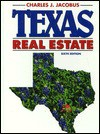 Texas Real Estate - Charles J. Jacobus, Bruce M. Harwood