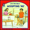 "Let's Talk about Accepting ""No"" - Joy Berry"