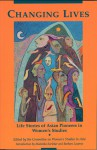 Changing Lives: Life Stories of Asian Pioneers in Women's Studies - Wsa Committee, Wsa Committee, Florence Howe