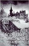 Scottish Ghost Stories - James Robertson