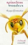 Spineless Wonders: The Joys Of Formication - Richard Conniff