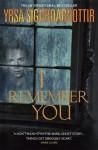I remember you - Yrsa Sigurðardóttir, Philip Roughton