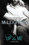 Up to Me - M. Leighton