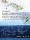 Celestial Navigation - A Home Study Course - David Burch