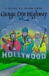 Gunga Din Highway - Frank Chin