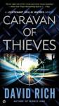Caravan of Thieves: A Lieutenant Rollie Waters Novel - David Rich