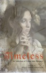 Timeless: an anthology of Young Adult romance - Joyce Shor Johnson, J.R. Sparlin, Magda Knight, Ansha Kotyk, Kristine Carlson Asselin, D.E. Atwood, Jennifer Carson, Kip Wilson, Gayle C. Krause
