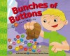 Bunches Of Buttons: Counting By Tens (Know Your Numbers) (Know Your Numbers) - Michael Dahl, Zachary Trover
