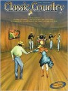 Classic Country: P/V/G - Hal Leonard Publishing Company