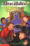 Boo! Ghosts In The School! - Peter Lerangis, Jim Talbot