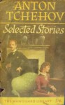 Selected Stories - Anton Chekhov, Constance Garnett
