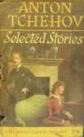 Selected Stories - Anton Chekhov, Constance Garnett